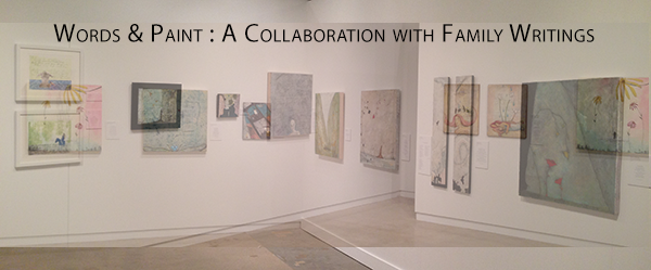 Words & Paint: A Collaboration with Family Writings, Oklahoma State University Museum of Art's Postal Plaza Gallery